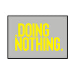 doing nothing (mashup edition)