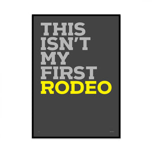 last rodeo limited edition typography art print for yout gallery wall at home from phil christer at what phil sees