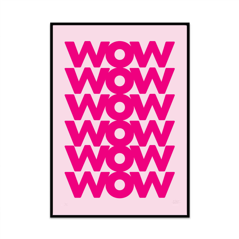 limited edition typography art print for you home gallery wall created by phil at what phil sees. this print is called wow6