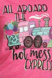 Graphic Tee ~ Hot Mess Express
