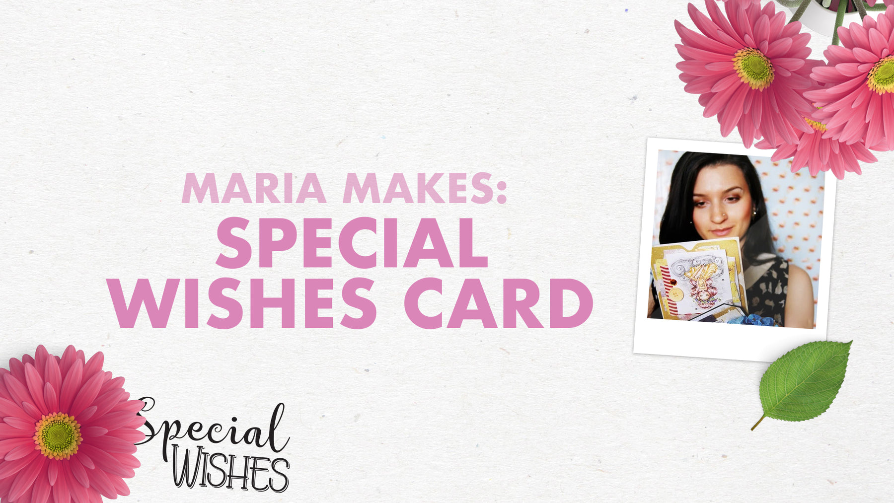 Tonic Craft Kit 05 - Floral Garden Special Wishes Card - Maria Sabina