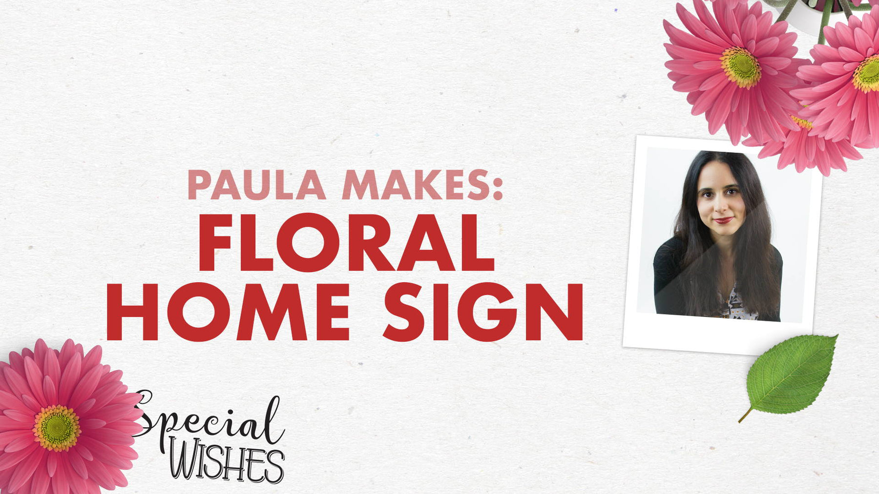 Tonic Craft Kit 05 - Floral Garden Home Sign - Paula Pascual