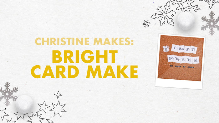 Tonic Craft Kit 13 - Bright Card Make - Crafti Potential
