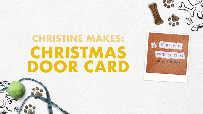 Tonic Craft Kit 14 - Christmas Door Card - Crafti Potential