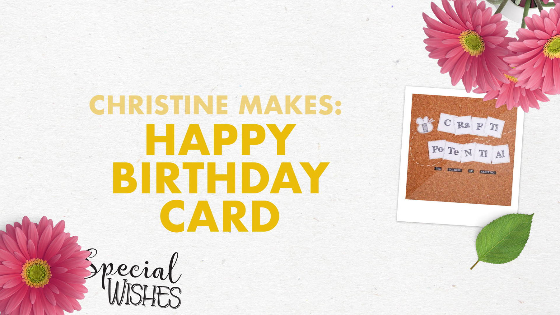 Tonic Craft Kit 05 - Floral Garden Happy Birthday Card - Christine Smith
