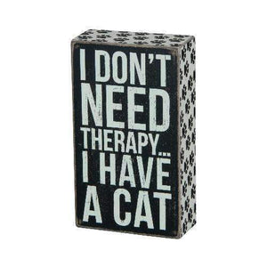 I don't need therapy box sign