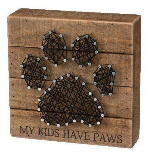 my kids have paws box sign