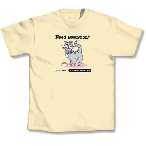 Need Attention Cat Lovers T-Shirt