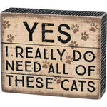 yes I really do need all these cats box sign