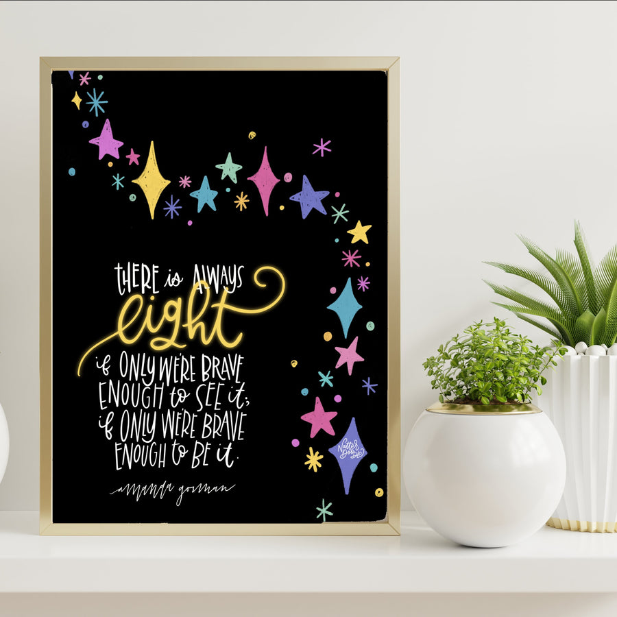 Limited Edition There is Always Light 11x17 Poster - Fundraiser for Write Girl