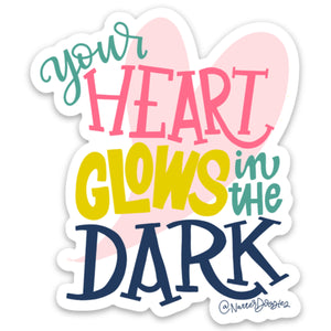 Your Heart Glows in the Dark