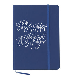 Stay Tender, Stay Tough Writer's Notebook
