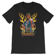 Life Is A Gamble Black Unisex short sleeve t-shirt