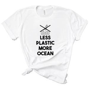 Less Plastic More Ocean T-Shirt