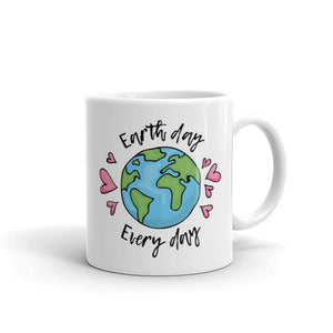 Earth Day Every Day - Coffee Mug
