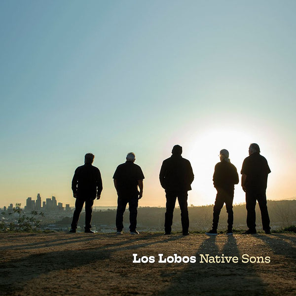 Los Lobos - Native Sons [CD]