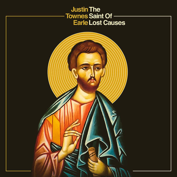 Justin Townes Earle - The Saint Of Lost Causes [Vinyl]