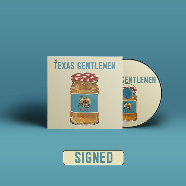 The Texas Gentlemen - TX Jelly [SIGNED CD]