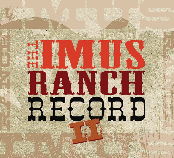 Various Artists - The Imus Ranch Record II [CD]