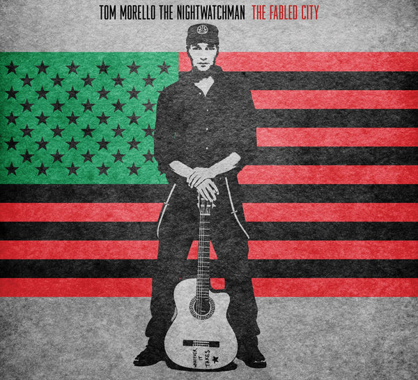 Tom Morello: The Nightwatchman - The Fabled City [CD]