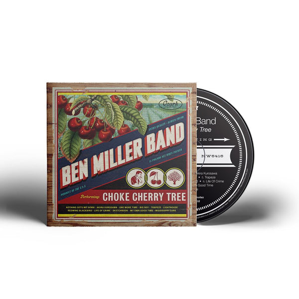 Ben Miller Band - Choke Cherry Tree [CD]