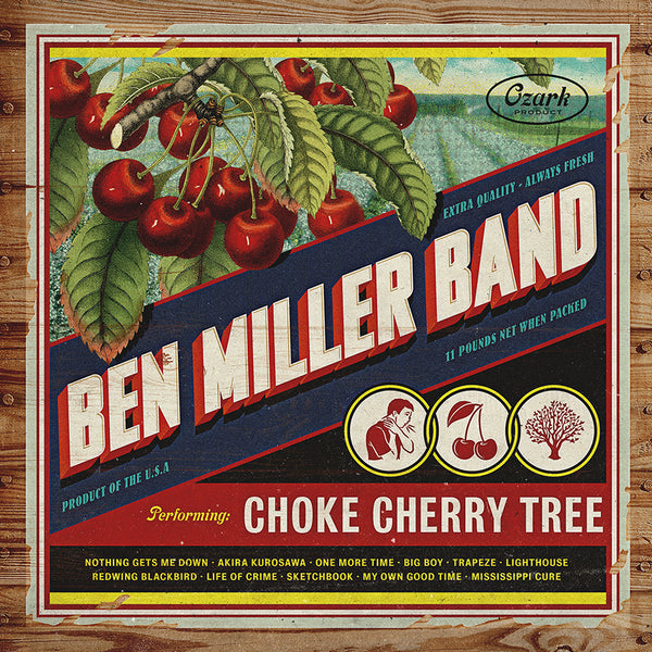 Ben Miller Band - Choke Cherry Tree [Vinyl]