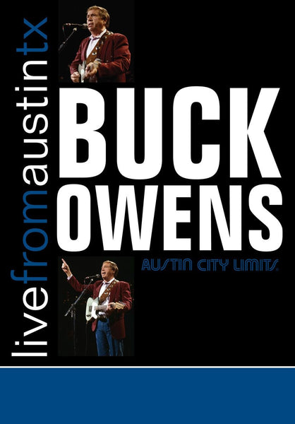 Buck Owens - Live From Austin, TX [DVD]