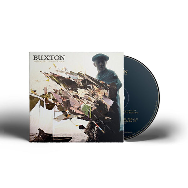 Buxton - Nothing Here Seems Strange [CD]