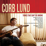 Corb Lund - Things That Can't Be Undone [Test Pressing]