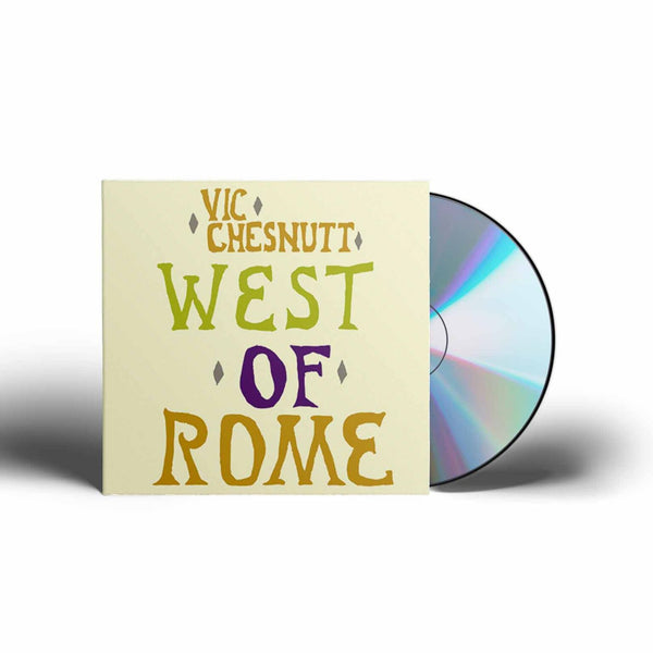 Vic Chesnutt - West Of Rome [CD]
