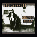 Vic Chesnutt - Ghetto Bells [Colored Vinyl]