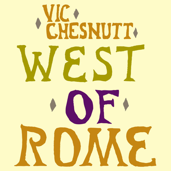 Vic Chesnutt - West Of Rome [Test Pressing]