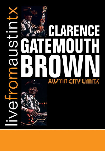Clarence Gatemouth Brown - Live From Austin, TX [DVD]