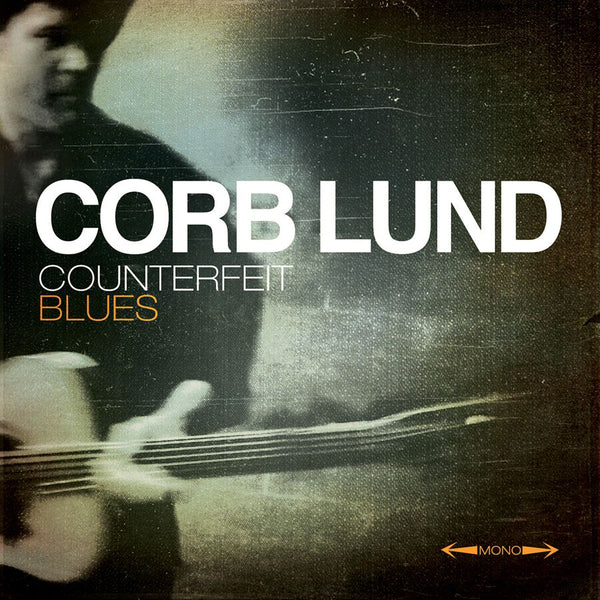 Corb Lund - Counterfeit Blues [CD/DVD]
