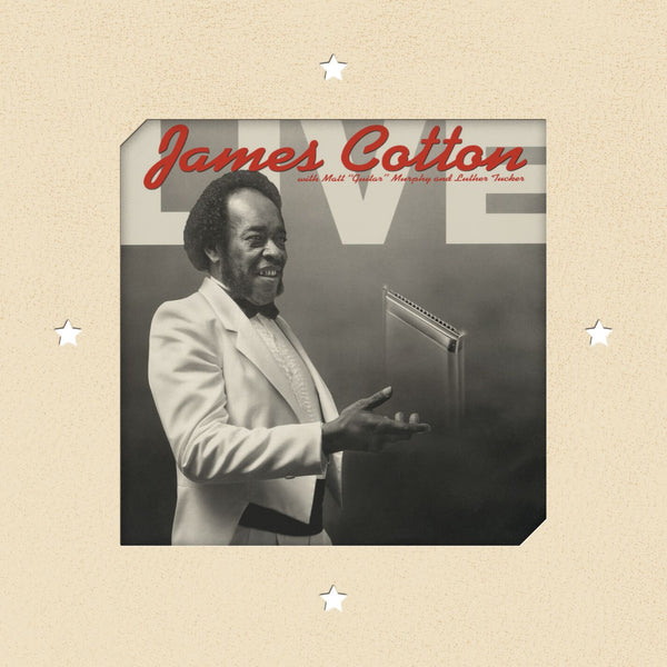James Cotton - Live At Antone's Nightclub [Test Pressing]