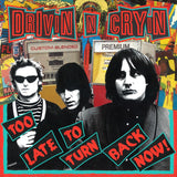 Drivin N Cryin - Too Late To Turn Back Now [CD]