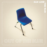 Dan Luke and The Raid - Out Of The Blue [SIGNED New West Exclusive Colored Vinyl]