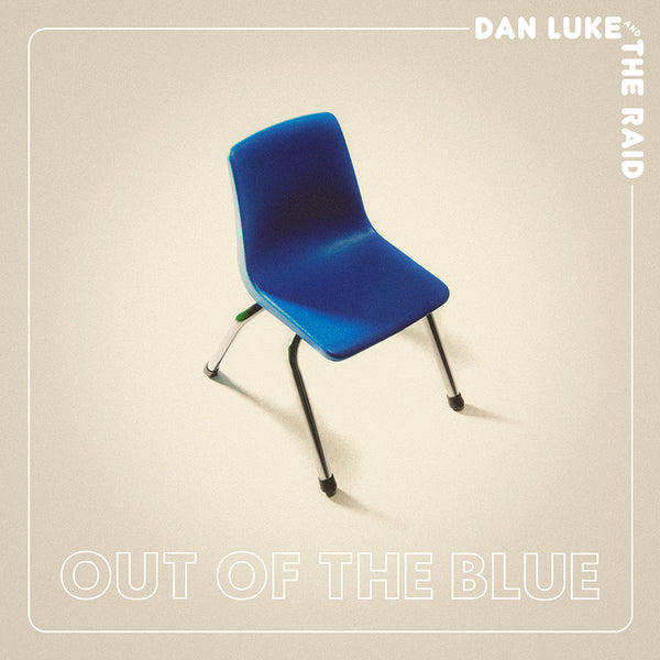 Dan Luke and The Raid - Out Of The Blue [SIGNED New West Exclusive Colored Vinyl + SIGNED CD + Long-Sleeve Shirt Bundle]