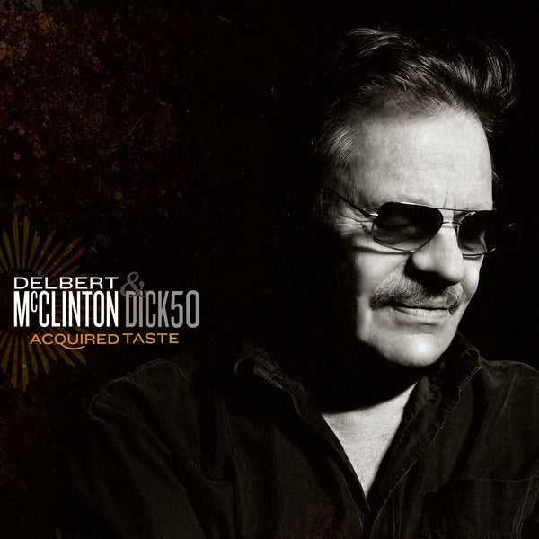 Delbert McClinton - Acquired Taste [CD/DVD]