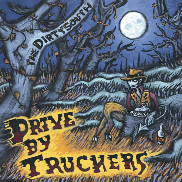 Drive-By Truckers - The Dirty South [Vinyl]