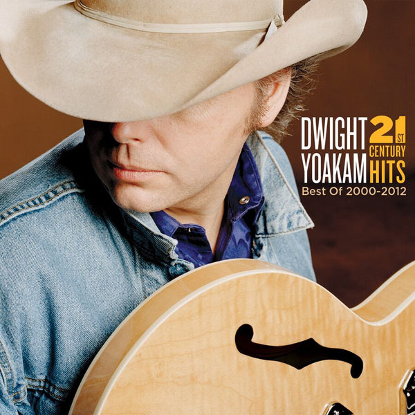 Dwight Yoakam - 21st Century Hits (Best Of 2000-2012) [CD/DVD]