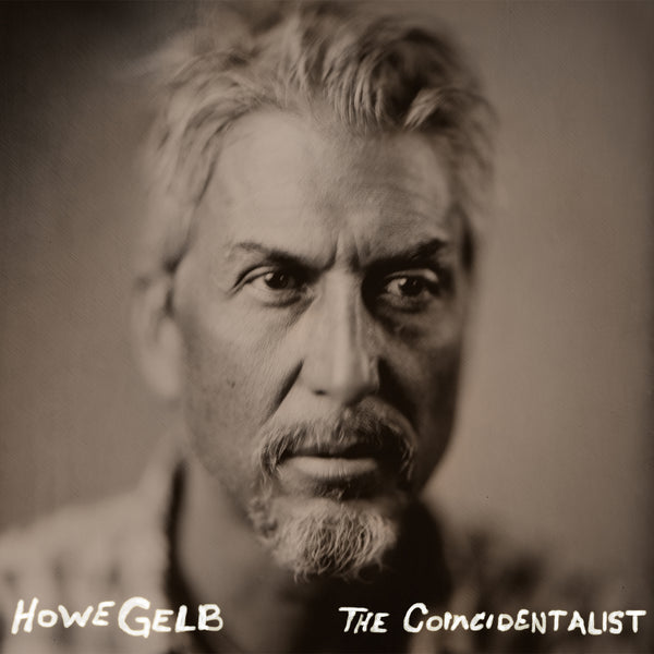 Howe Gelb - The Coincidentalist [Test Pressing]