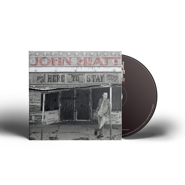John Hiatt - Here To Stay: Best Of 2000-2012 [CD]