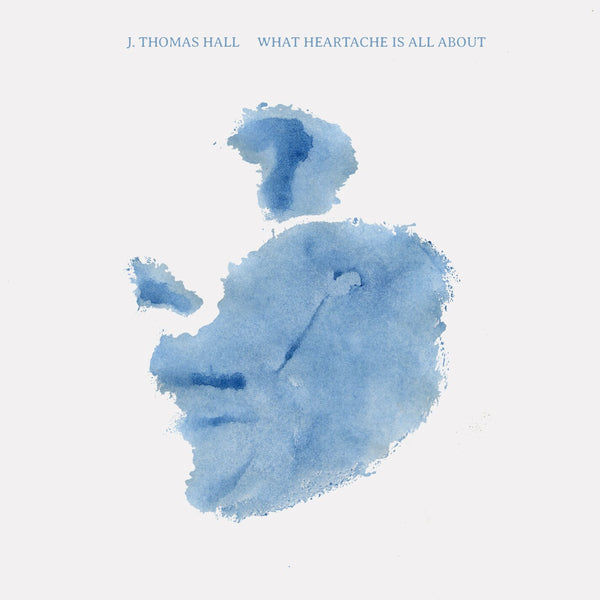 "J. Thomas Hall - What Heartache Is All About [7""]"