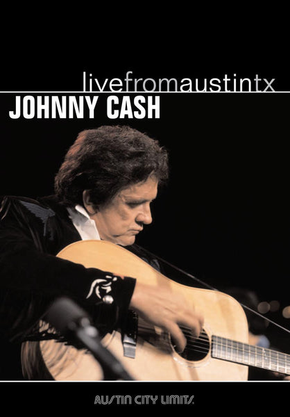 Johnny Cash - Live From Austin, TX [DVD]