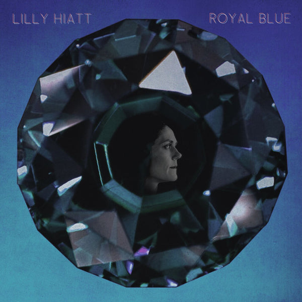 Lilly Hiatt - Royal Blue [Vinyl]