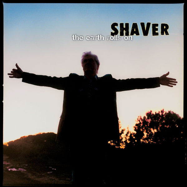 Shaver - The Earth Rolls On [CD]