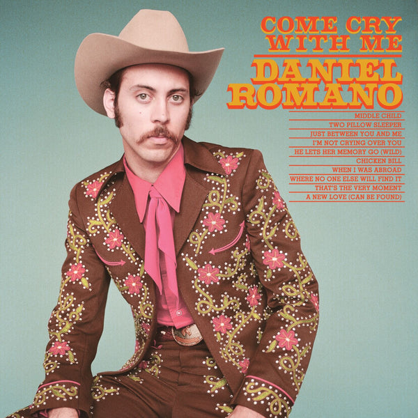 Daniel Romano - Come Cry With Me [CD]