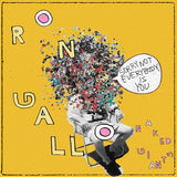 "Ron Gallo / Naked Giants - Sorry Not Everybody Is You / The Age Of Information [7""]"