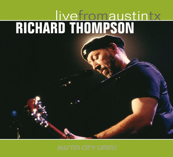 Richard Thompson - Live From Austin, TX [CD]